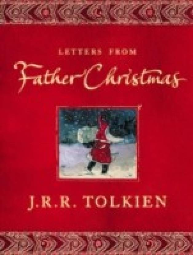 Letters from father christmas 25th anniversary edition buy letters from father christmas 25th anniversary edition spiritdancerdesigns Image collections