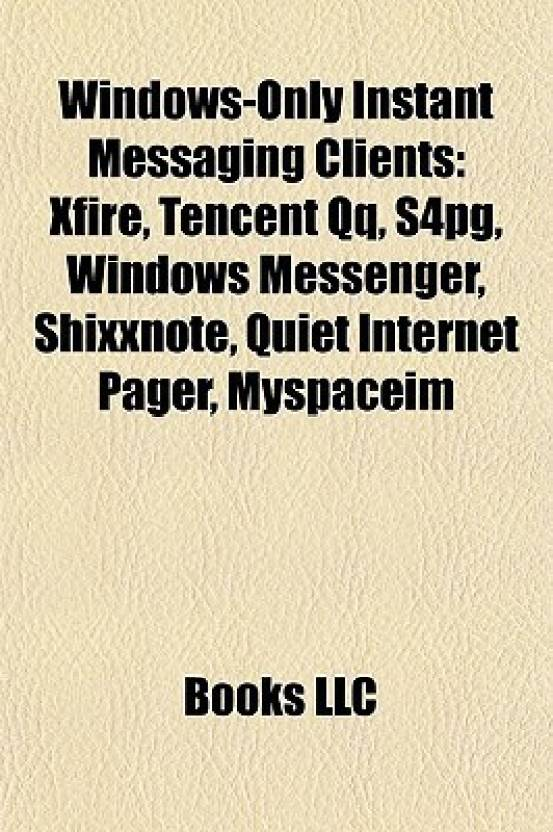 Windows-Only Instant Messaging Clients: Xfire, Tencent Qq