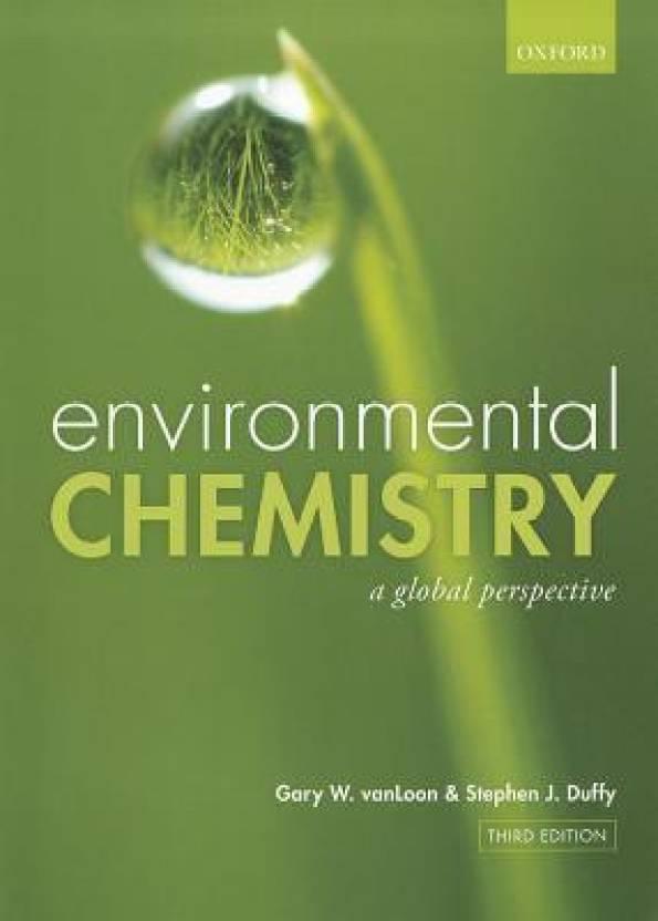 ENVIRONMENTAL CHEMISTRY, 3/E 3 Rev ed Edition: Buy ENVIRONMENTAL