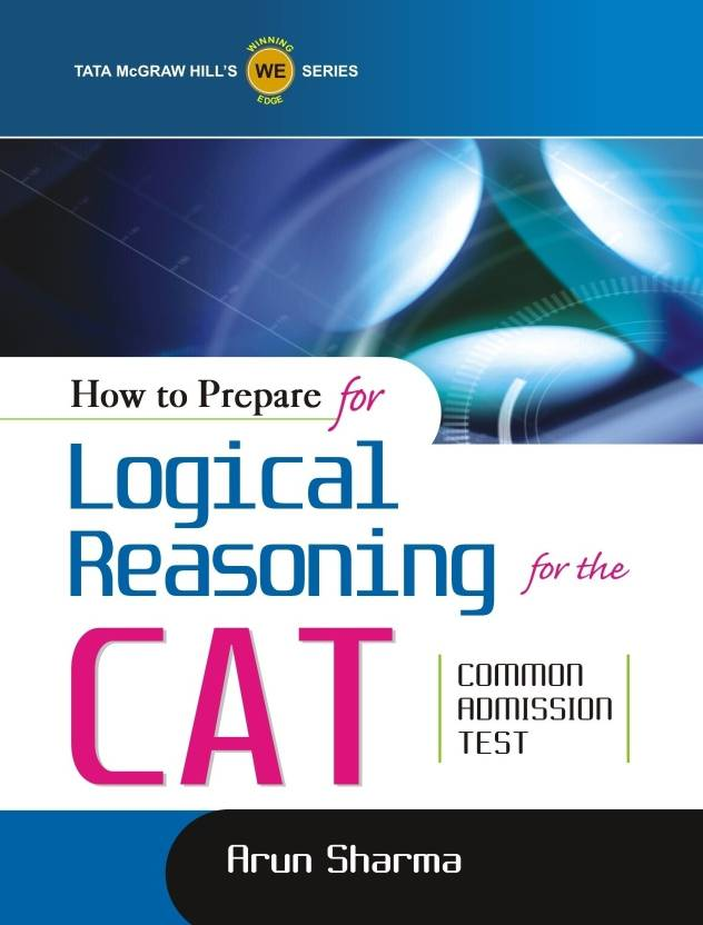 How to Prepare for Logical Reasoning for the CAT Common Admission Test 1st  Edition