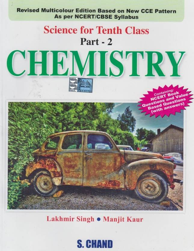 Chemistry Science For Class - X (Part -2) 1st Edition