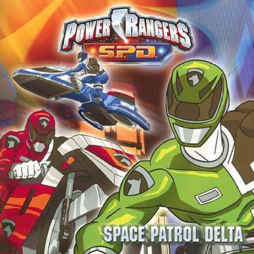 Power Rangers S.P.D.: Space Patrol Delta (English, Paperback, Dalmatian Press)