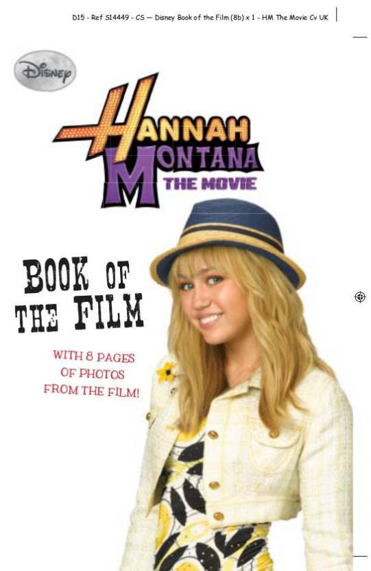 DISNEY HANNAH MONTANA THE MOVIE - 9781407546872