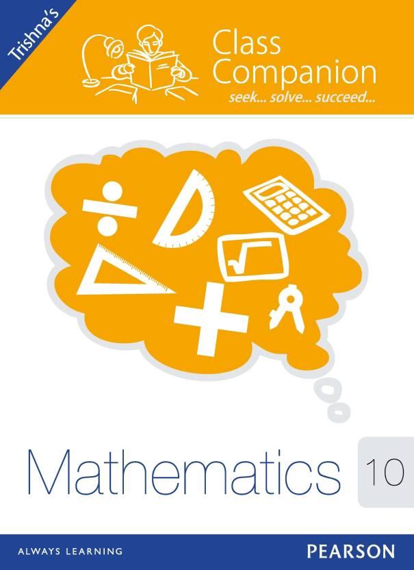 Class Companion - Class 10 Mathematics 1st  Edition