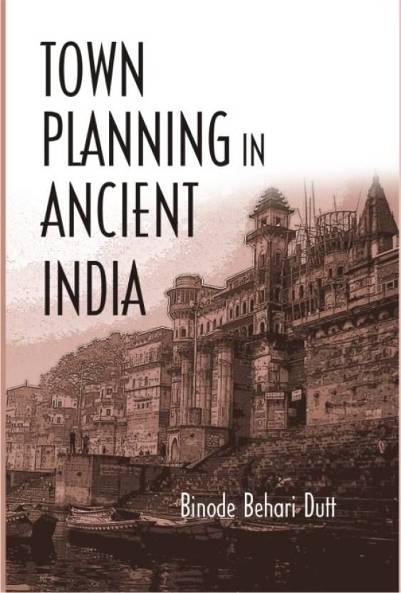 Town Planning In Ancient India 01 Edition: Buy Town Planning