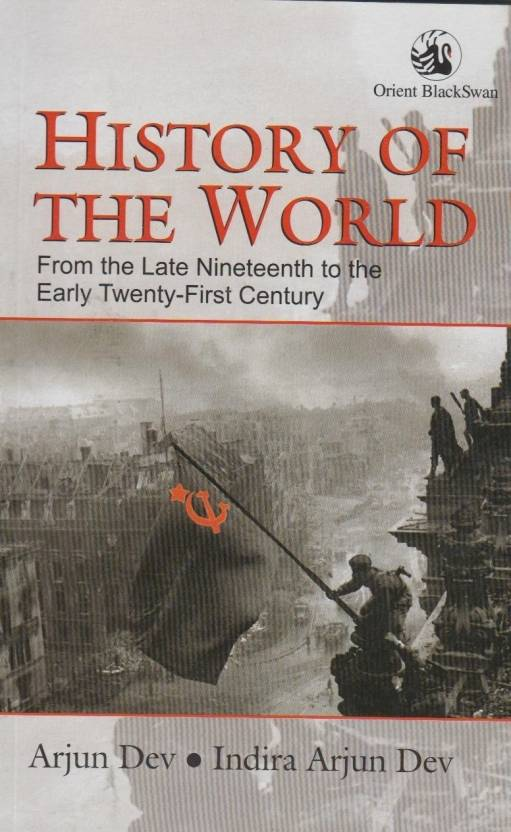 History of the World from the Late Nineteenth to the Early Twenty-First Century 1 Edition