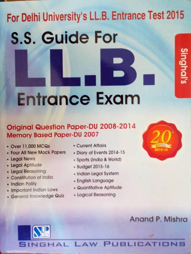 S. S. Guide for l. L. B. Entrance exam 2018-19 (for delhi university.