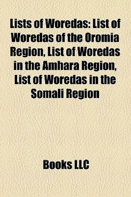 Lists of Woredas: List of Woredas of the Oromia Region, List