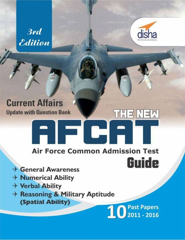The new AFCAT Guide with 10 past papers (2011 - 2016) 3rd Edition 3 Edition