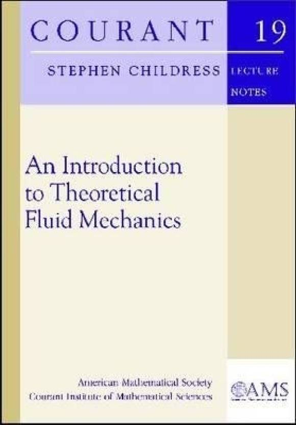 An Introduction to Theoretical Fluid Mechanics (Courant