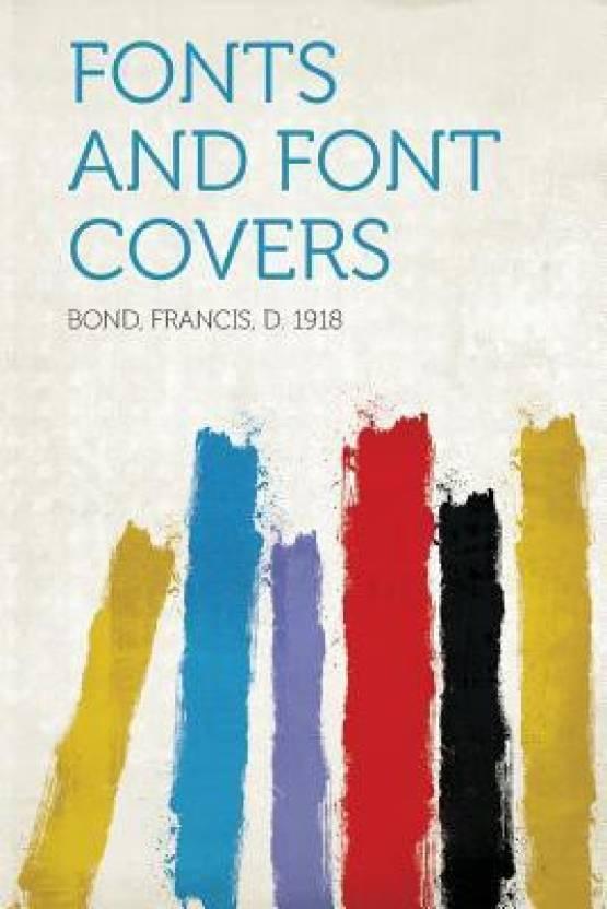 Fonts and Font Covers: Buy Fonts and Font Covers by Bond