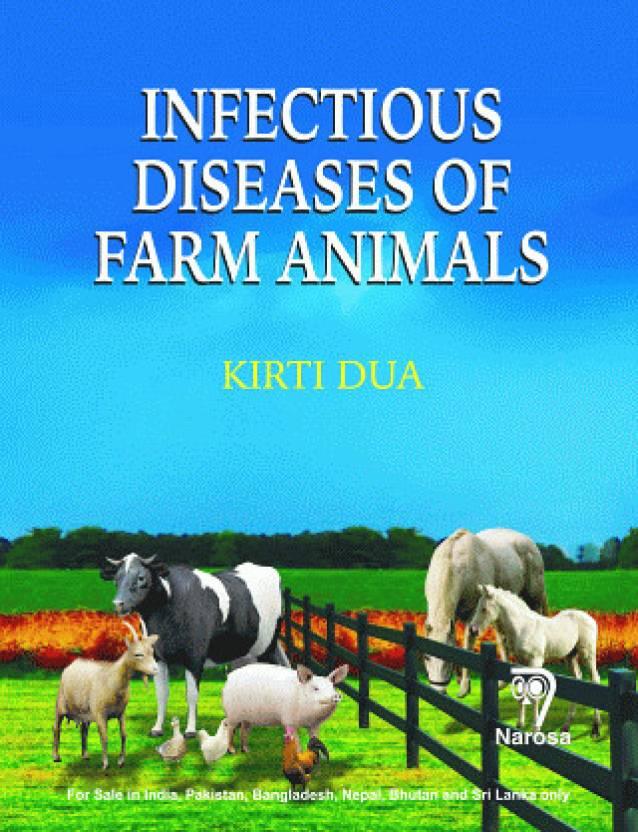 Infectious Diseases of Farm Animals 696pp/PB