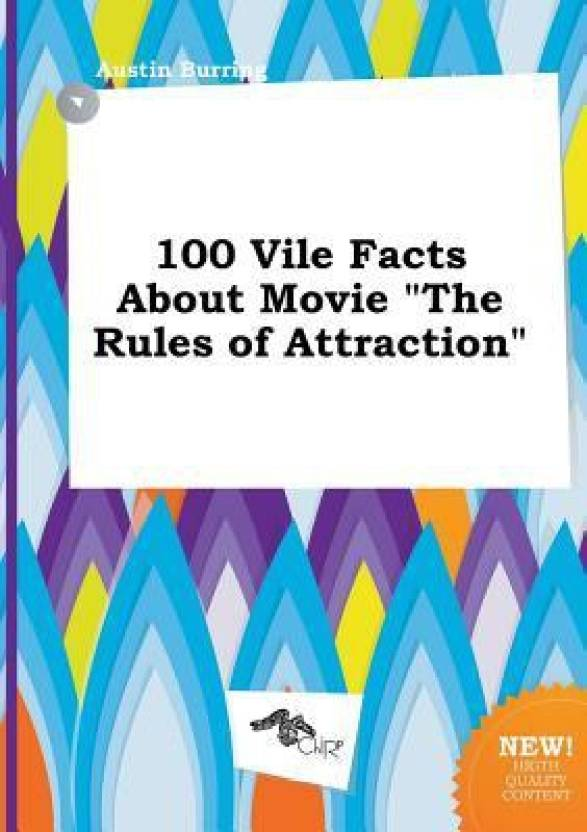 100 Vile Facts about Movie the Rules of Attraction: Buy 100 Vile