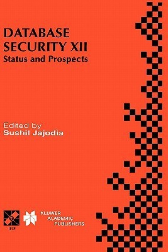Database Security: Status and prospects