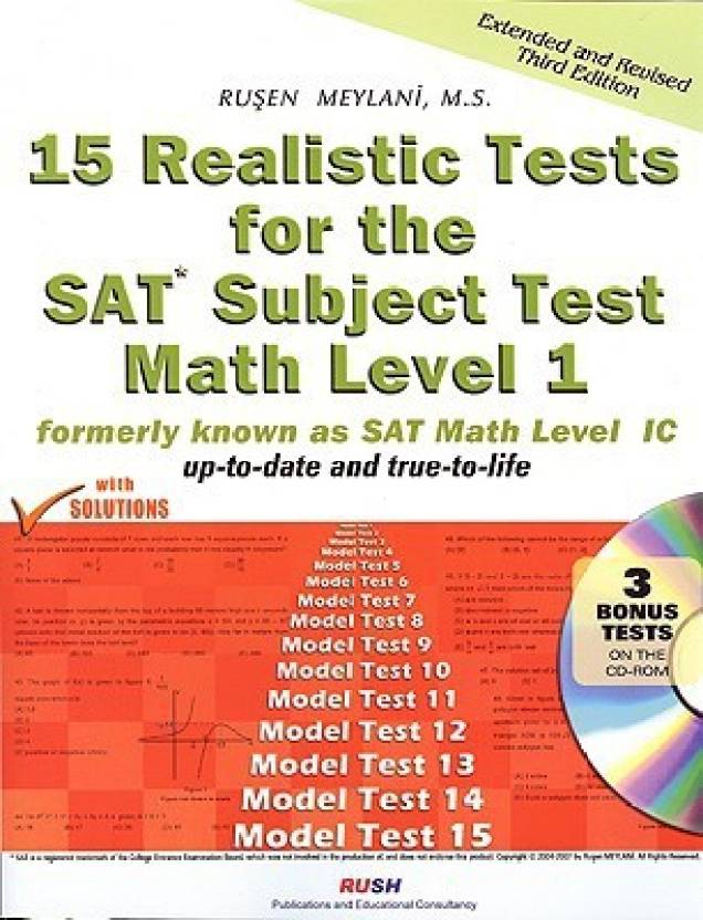 15 Realistic Tests for the SAT Subject Test Math Level 1: Formerly