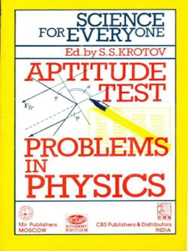 Science for Everyone: Aptitude Test : Problems in Physics 1st Edition