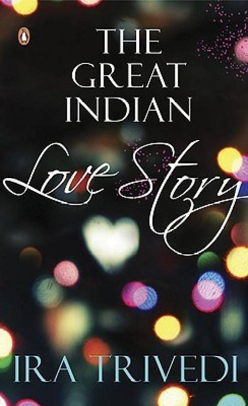 The Great Indian Love Story