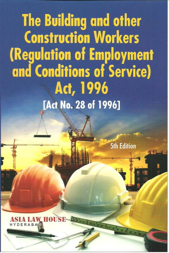 Building & other Construction Workers (Regulation of