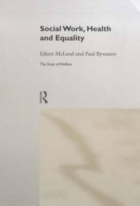 working for equality in health mcleod eileen bywaters paul