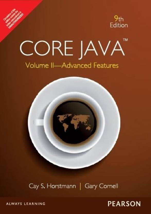 Core Java, Volume II : Advanced Features 9th  Edition