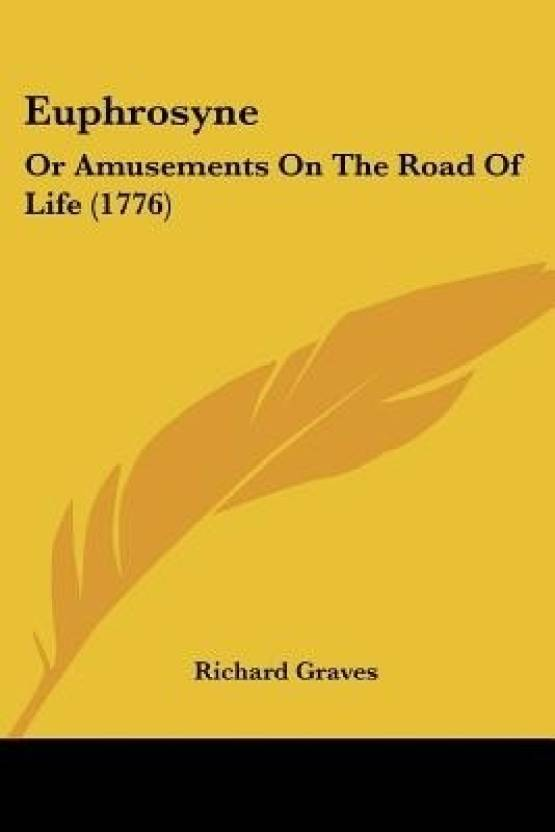 Euphrosyne: Or Amusements on the Road of Life (1776): Buy Euphrosyne