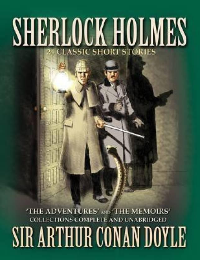Sherlock Holmes: 24 Classic Short Stories