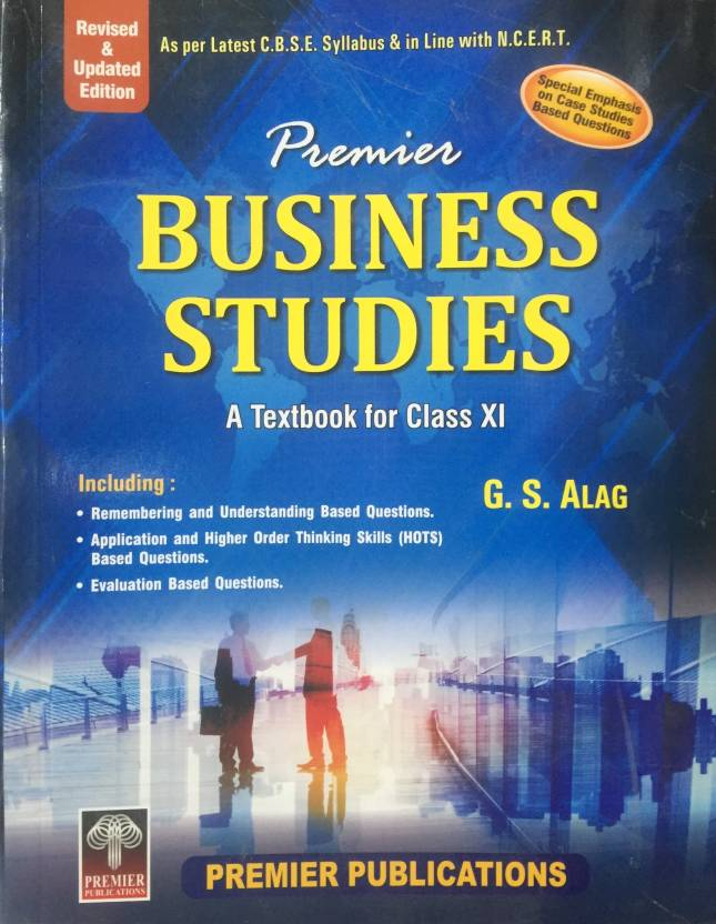 Premier business studies a textbook for class xi class 11 new premier business studies a textbook for class xi class 11 new edition malvernweather Choice Image
