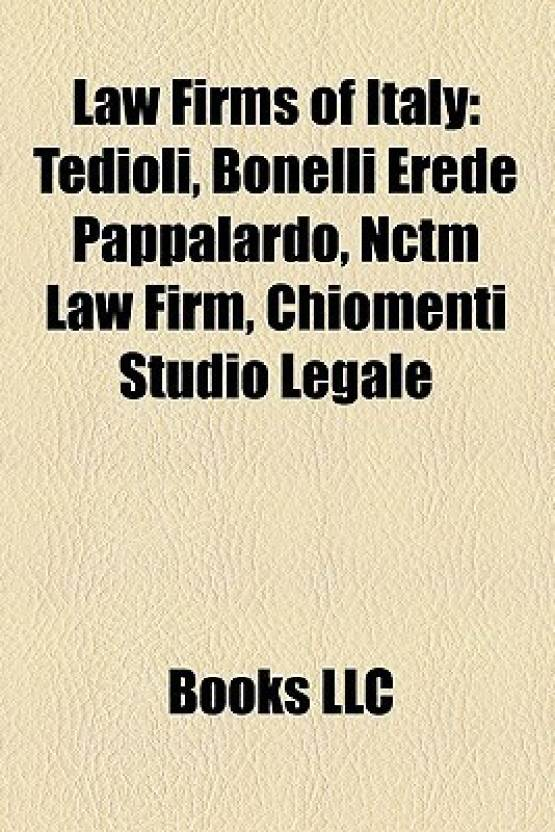 Law Firms of Italy: Tedioli, Bonelli Erede Pappalardo, Nctm