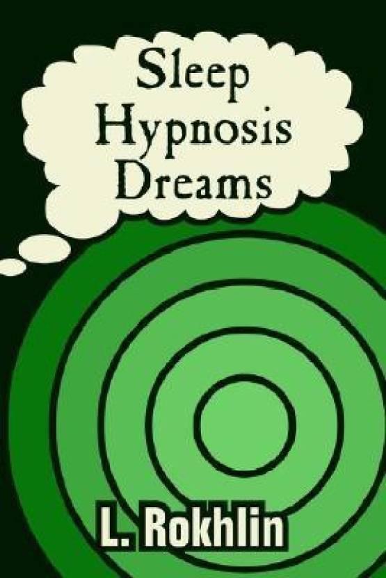 Sleep, Hypnosis, Dreams: Buy Sleep, Hypnosis, Dreams by L