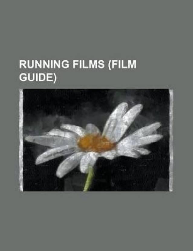 Running Films (Study Guide): Chariots of Fire, Gallipoli, Spirit of