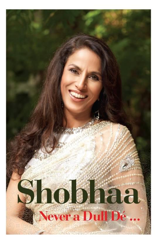Shobhaa - Never a Dull De