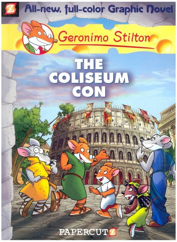 Geronimo Stilton Graphic Novels 3 The Coliseum Con