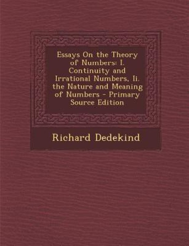 Essays on the Theory of Numbers Summary