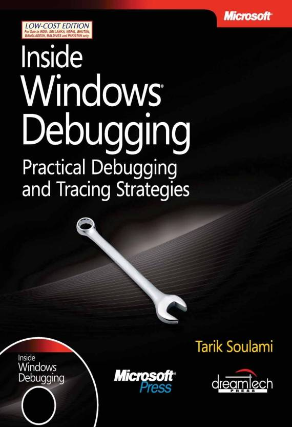 Inside Windows Debugging: Practical Debugging and Tracing