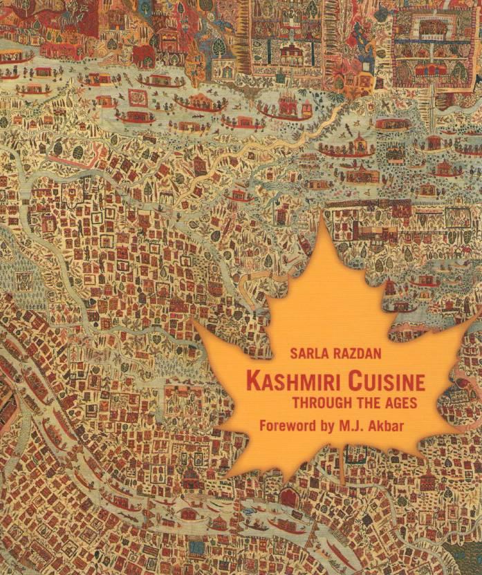 KASHMIRI CUSINE: THROUGH THE AGES