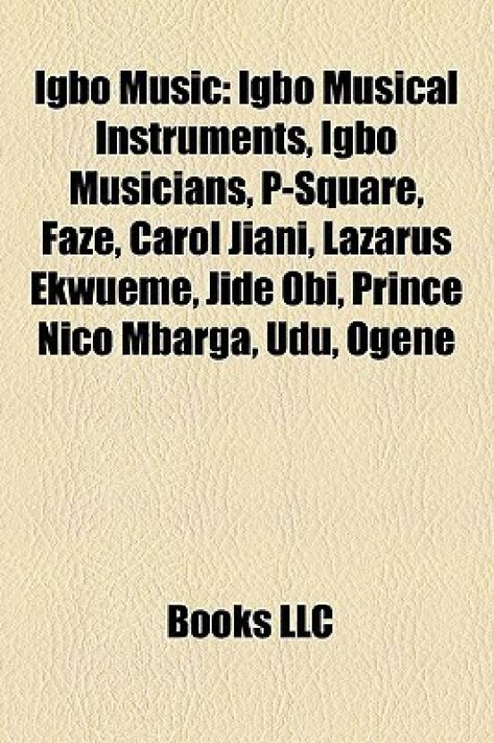 Igbo Music: Igbo Musical Instruments, Igbo Musicians, P