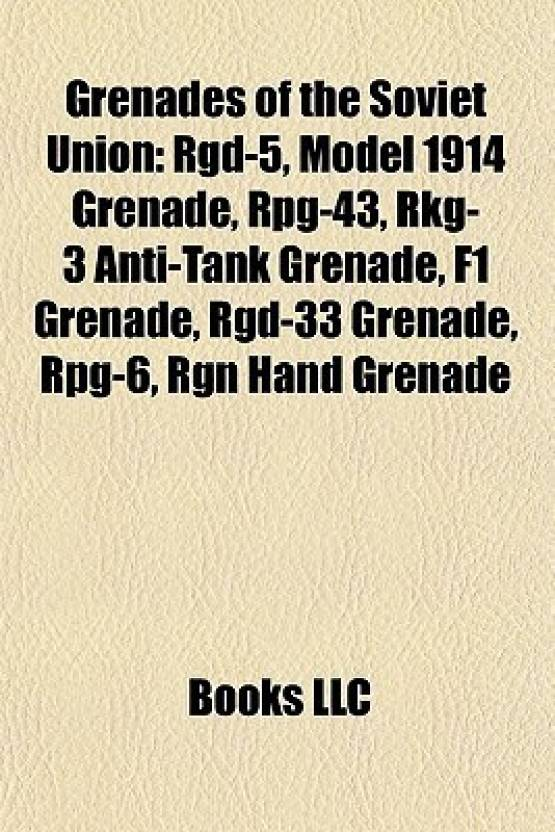 Grenades of the Soviet Union: Rgd-5, Model 1914 Grenade, RPG-43, Rkg