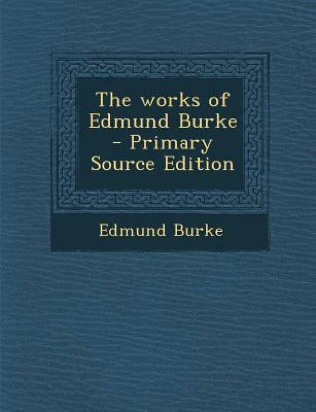 an analysis of edmund burkes political theory