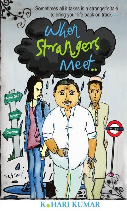 When Strangers Meet..