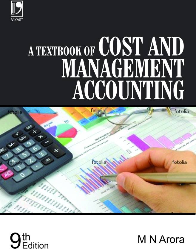 A Textbook Of Cost And Management Accounting 9th Edition: Buy A