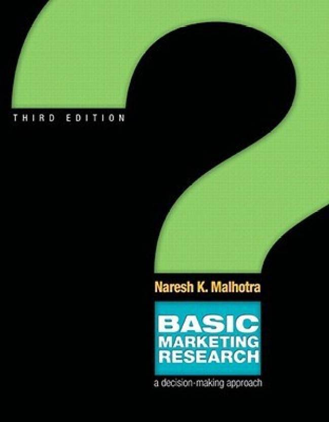 Amazon. Com: basic marketing research ebook: naresh k. Malhotra.