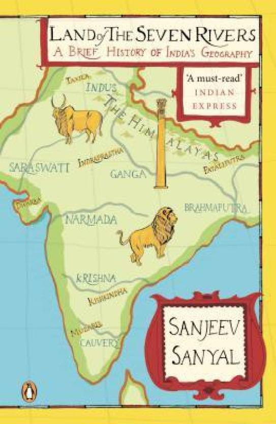 Land of the Seven Rivers-PB : A Brief History of India's Geography