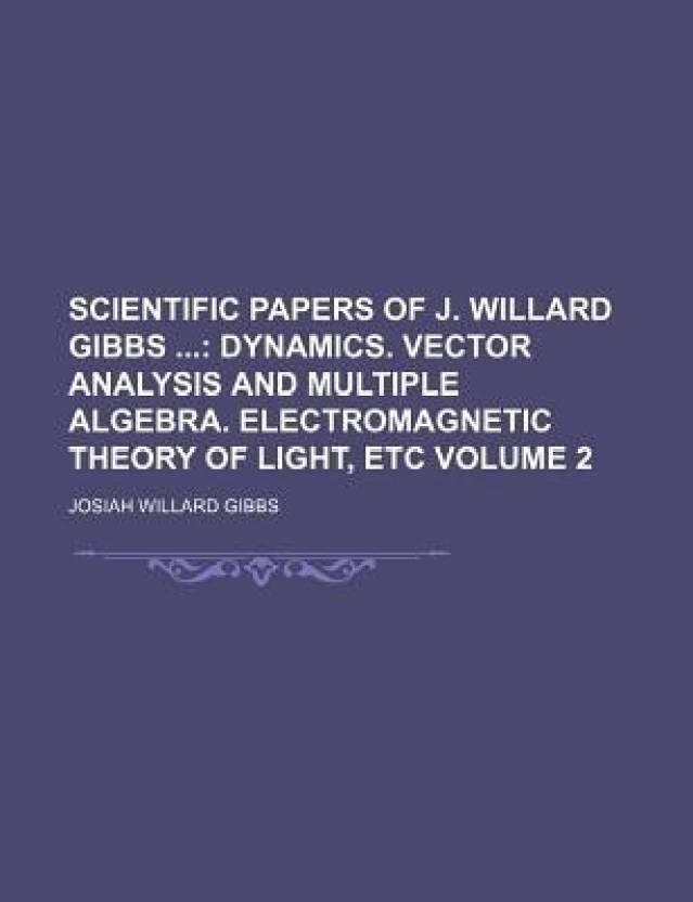 Scientific Papers of J  Willard Gibbs Volume 2