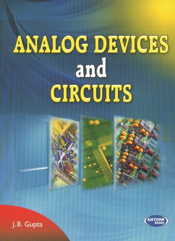 analog devices and circuits buy analog devices and circuits byanalog devices and circuits (english, paperback, j b gupta)