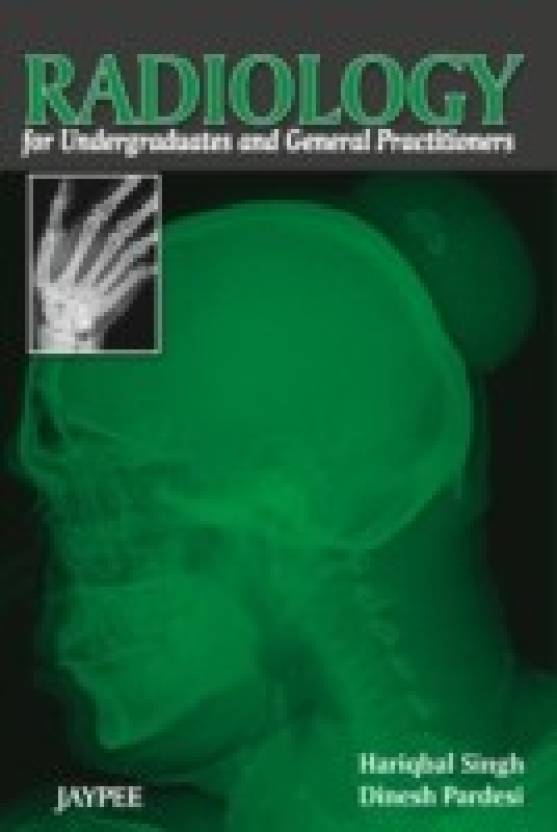 Radiology For Undergraduates and General Practitioners 1st Edition