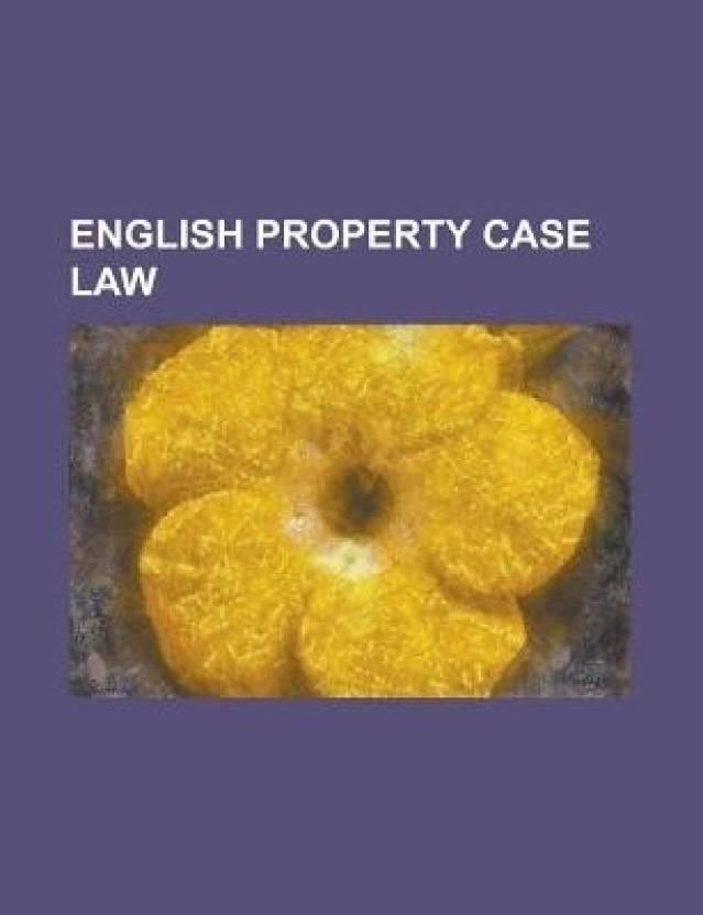 English Property Case Law: Somersett\'s Case, J Spurling Ltd