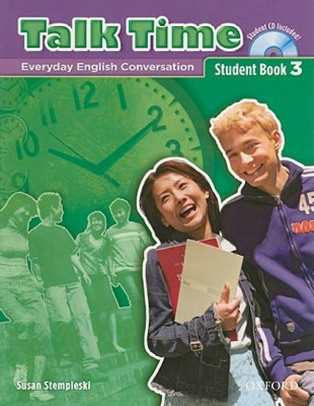 Talk Time 3 Student Book with Audio CD: Everday English Conversation