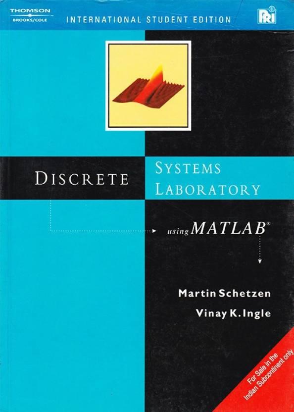 Discrete Systems Laboratory Using Matlab, 1/e PB 1 Edition