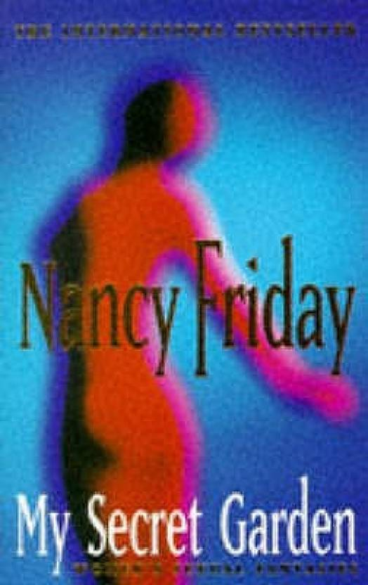 My Secret Garden: Women's Sexual Fantasies (English, Paperback, Friday  Nancy)