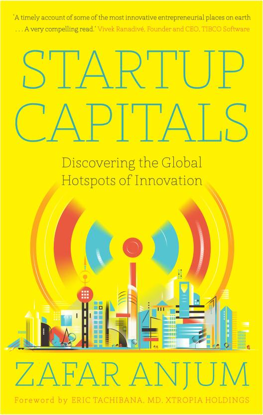 Startup Capitals : Discovering the Global Hotspots of Innovation